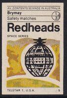 Australia Space Weltraum Espace: Redheads Matchbox Labels: Telstar 1.  USA; Telecommunications Satellite - Boites D'allumettes - Etiquettes