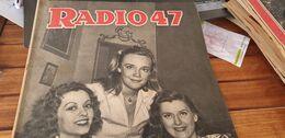 RADIO 47 /LISE TOPART /GEORGES PITOEFF /SCOUTISME JAMBOREE MOISSON /PEYNET - 1900 - 1949