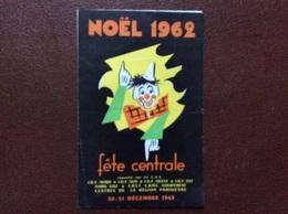 PROGRAMME CIRQUE   SPECTACLE Sampion Bouglione  FETE CENTRALE  Organisée Par Les C.A.S.  Noel 1962 - Programmi