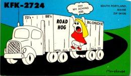 Maine South Portland QSL KFK-2724 Road Hog Blondie Oh My Aching Ass - Portland