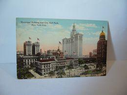MUNICIPAL BUILDING AND CITY HALL PARK  NEW YORK CITY ETATS UNIS USA CPA THE AMERICAN PUBLISHING CO NEW YORK CITY - New York City