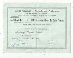 Certificat De 54 Parts De 100 Francs , 1951,sté Coop. Agricole De LOUDUN , 2 Scans , Frais Fr 1.55 E - Agriculture
