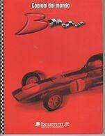 1855  Catalogue Annuaire  BRUMM CHAMPION DU MONDE  2001 Série Numérotée 2 526 / 10 000     Jouets    ITALIE - Autres