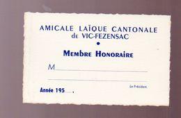 Vic Fezensac (32 Gers) Carte De L'amicale Laïque Cantonale De Vic  (PPP23559) - Vieux Papiers