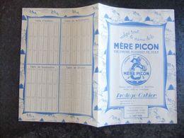 Année 60 Protège Cahier MERE PICON Fromageries Haute-Savoie - Non Classificati