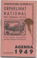 CALENDRIERS AGENDA DE 1949  ORPHELINAT NATIONAL DES CHEMINS DE FER  DIM  100 X 60 - Calendari