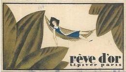 CARTES  PARFUMEES  REVE D OR. L.T. PIVER PARIS   PUB SALON DE PROVENCE - Cartes Parfumées