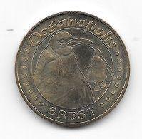 Médaille Touristique,Monnaie De Paris 2007, Animaux, Ville, Océanopolis  à  BREST  ( 29 ) - Monnaie De Paris