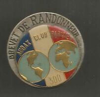 INSIGNE , Sports , Brevet De Randonneur , AUDAX CLUB PARISIEN ,300 , Ed. Beraudy, 63 Ambert, Dia. 40 Mm,  Frais Fr 1.95e - Deportes