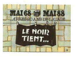 MAI 68-88 Après 20 Ans De Lavage LE NOIR TIENT ... - Demonstrationen