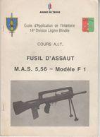 1864 Cours  Ecole Application De L'Infanterie  FUSIL MAS 5.56 Modèle F1  FAMAS - Books