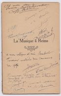 La Musique à Reims Concours De Musique 1927 Marcel Finot Fascicule De 16 Pages Et Nombreuses Dédicaces - Boeken, Tijdschriften, Stripverhalen