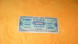 BILLET DE 100 FRANCS VERSO FRANCE..SERIE 1944...N°39617449 - Schatkamer