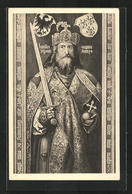AK Bildnis Karl Des Grossen Mit Schwert, Kaiserkrone Und Reichsapfel - Royal Families