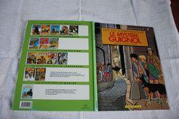 LES SIX COMPAGNONS   Le Mystère Guignol HACHETTE  EO 1984  TBE - Livres, BD, Revues