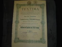 """Action De Capital""""TEXTIMA""""Textile ,bonneterie,bas  Bruxelles1929 Excellent état Cap.Soc. 700 000F. - Textile"""