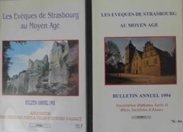 Les Evêques De Strasbourg Au Moyen Âge. Bulletins Annuels 1993 N°1 & 1994 N° 2 - Alsace