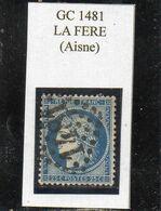 Aisne - N°60A Obl GC 1481 La Fère - 1871-1875 Ceres