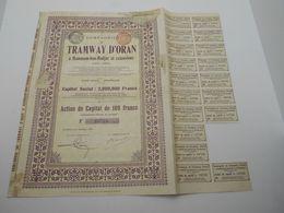 """Action De Capital Tramways D'Oran à Hammam-bou-Hadjar Et Extensions""""1908 Reste Des Coupons Algerie.N° 19738 - Chemin De Fer & Tramway"""