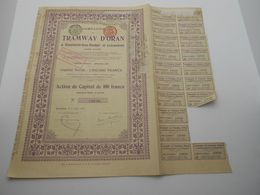 """Action De Capital Tramways D'Oran à Hammam-bou-Hadjar Et Extensions""""1907 Reste Des Coupons Algerie.N° 12046 - Chemin De Fer & Tramway"""