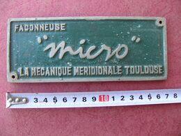 Plaque Industrielle Façonneuse MICRO La Mécanique Méridionale TOULOUSE 150 Gr 17 X 6,7 Cm - Plaques Publicitaires