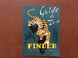 CIRQUE PINDER Guide Du Zoo *CHEVAL*TIGRE *LION *GUEPARD *PANTHERE *CROCODILES *ELEPHANT *JAGUARD *OURS BRUN *CHIMPANZE - Programs