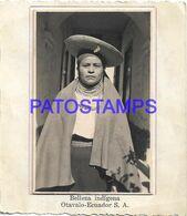 138884 ECUADOR EQUATOR OTAVALO COSTUMES NATIVE WOMAN 8.5 X 5.5 CM PHOTO NO POSTAL POSTCARD - Equateur