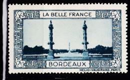VIGN32 BORDEAUX Vignette De Collection LA BELLE FRANCE 1925s Helio VAUGIRARD PARIS Erinnophilie - Erinnophilie