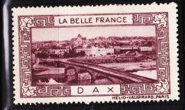 VIGN36 DAX Vignette De Collection LA BELLE FRANCE 1925s Helio VAUGIRARD PARIS Erinnophilie - Erinnophilie