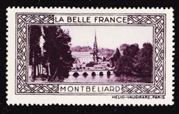 VIGN93 MONTBELIARD Vignette De Collection LA BELLE FRANCE 1925s Helio VAUGIRARD PARIS Erinnophilie - Commemorative Labels