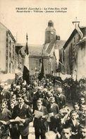 Frossay * Les Fêtes Dieu 1920 * Avant Garde * Vétérans * Jeunesse Catholique - Frossay