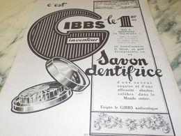 ANCIENNE PUBLICITE 1 ER SAVON DENTIFRICE  GIBBS  1927 - Perfume & Beauty