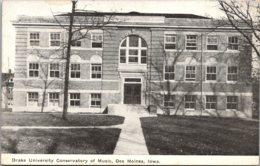 Iowa Des Moines Conservatory Of Music Drake University 1910 - Des Moines