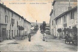 1905 - LA CROIX BLANCHE - Ancienne Route De Mâcon - Other Municipalities