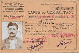 1937 - République Française - CARTE Du COMBATTANT (Originaire De Sarras, Délivrée à Privas) - Dokumente