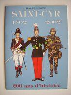 LIVRE BD - RENE DE LE HONZEC - SAINT-CYR - 1802 2002 - 200 ANS D'HISTOIRE - Livres, BD, Revues