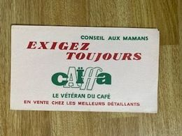 V P : Buvard : Caïffa , Conseil  Aux  Mamans , Café - Löschblätter, Heftumschläge