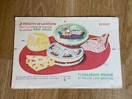 V P : Buvard : Fromageries  Picon , Haute  Savoie , ST  FELIX - Löschblätter, Heftumschläge