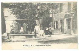 GEMENOS - La Fontaine De La Place   (2199 ASO) - Autres Communes