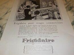 ANCIENNE PUBLICITE POUR USAGES COMMERCIAUX  FRIGIDAIRE  1927 - Scienze & Tecnica