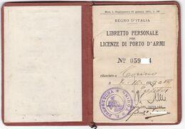 REGNO D'ITALIA - LICENZA DI PORTO D'ARMI - DOCUMENTO ORIGINALE  ANNO 1929 - Historical Documents
