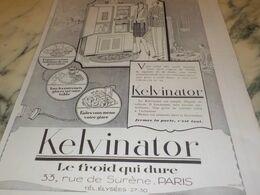 ANCIENNE PUBLICITE LE FROID QUI DURE KELVINATOR 1927 - Advertising