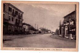 7417 - Cuneo ( Piemonte ) Italie - Borgo S. Dalmazzo ( Via Demonte ) - éd. Beccaria , Mondovi - - Cuneo