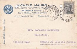 ITALIA - REGNO - ACIREALE (CT) MICHELE MAURO- MAGAZZINO CUOIAMI E PELLAMI - VG MARINA DI GIOIOSA JONICA (RC) - Marcofilía