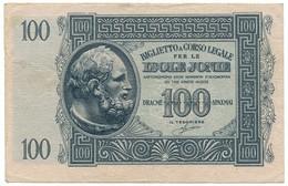 100 DRACME OCCUPAZIONE ITALIANA DELLA GRECIA ISOLE JONIE APRILE 1942 BB/SPL - [ 3] Militaire Uitgaven