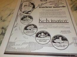 ANCIENNE PUBLICITE FRAICHEUR NATURELLE KELVINATOR 1927 - Scienze & Tecnica