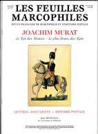 Feuilles Marcophiles  No 303 Joachim Murat .  Lettres Documents Histoire Postale . 28 Pages TTB - Filatelia E Storia Postale