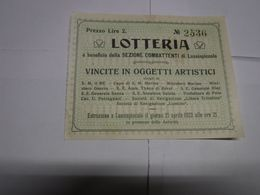 LOTTERIA    -- A BENEFICIO SEZIONE COMBATTENTI  DI  LUSSIMPICCOLO ----  21-4-1923 - Lottery Tickets