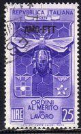 TRIESTE A 1953 AMG - FTT ITALIA ITALY OVERPRINTED ORDINE CAVALLERESCHI AL MERITO DEL LAVORO USATO USED OBLITERE' - Gebraucht