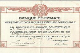 Billet Banque De France.Versement D' Or Pour La Défense Nationale 1915 - Schatkamer
